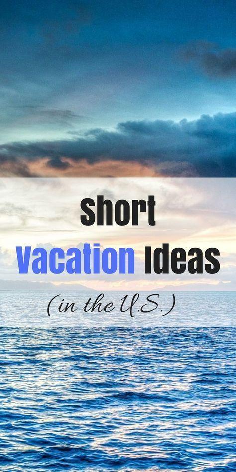 Aquí están los mejores lugares en los Estados Unidos para vacaciones cortas. Estos che estadounidenses …