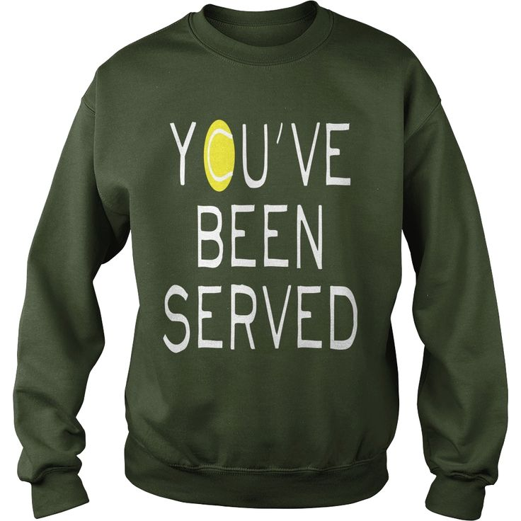 You've Been Served #Tennis, Order HERE ==> https://www.sunfrog.com/LifeStyle/122758808-659844695.html?89700, Please tag & share with your friends who would love it, #christmasgifts #xmasgifts #renegadelife  #tennis gear, tennis girl, tennis hombre  #tennis #legging #shirts #tshirts #ideas #popular #everything #videos #shop
