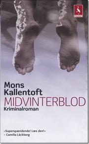 Midvinterblod af Mons Kallentoft, ISBN 9788702073935