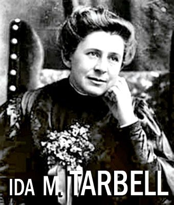 The muckraking journalist Ida Tarbell who brought down a major coroporation
