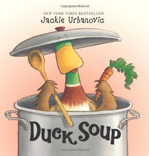 Duck Soup by Jackie Urbanovic http://www.amazon.com/dp/0061214418/ref=cm_sw_r_pi_dp_evsLtb0BCVJ8EY0W