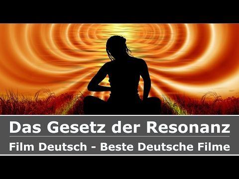 Das Gesetz der Resonanz - Dokumentation Deutsch ✅ - YouTube
