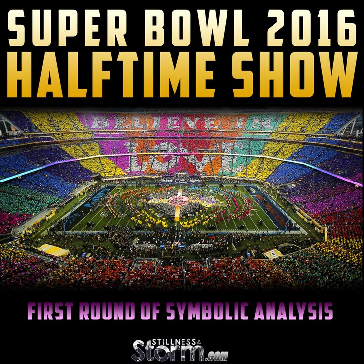 Super Bowl 2016 Halftime Show: First Round of Symbolic Analysis
