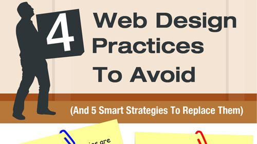 4 Web Design Practices To Avoid (And 5 Smart Strategies To Replace Them)