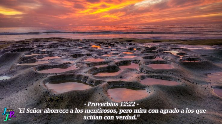 """– Proverbios 12:22 – """"El Señor aborrece a los mentirosos, pero mira con agrado a los que actúan con verdad."""""""