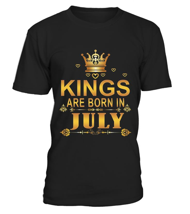 KINGS ARE BORN IN JULY TEE ---------------------------------------------------------------------------------------------------------------14 july celebrations paris, Bastille Day,14 july france,14 july 2017,14 july celebrations