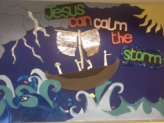 Jesus calms the storm! - neat bulletin board