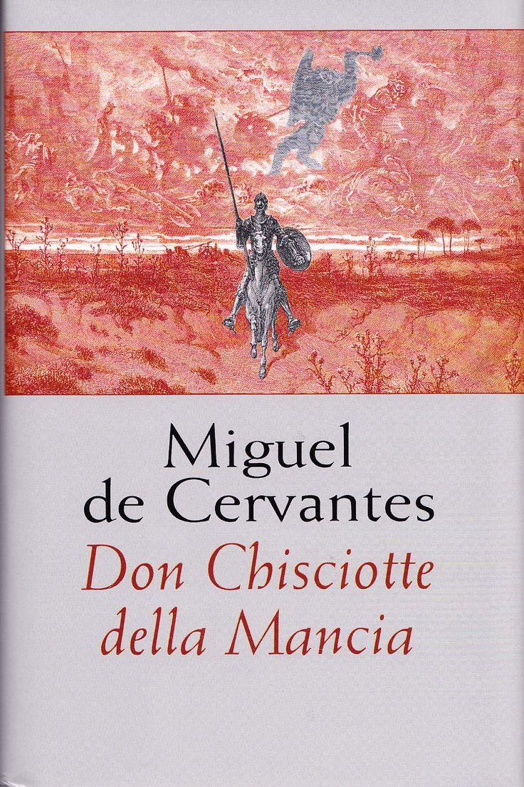 """Don Chisciotte della Mancia M. De Cervantes """"La miglior salsa del mondo è la fame."""""""