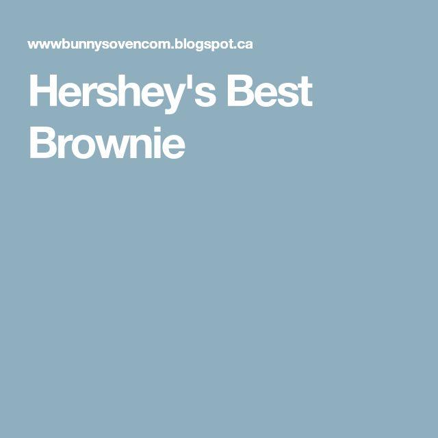 Hershey's Best Brownie