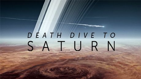 PBS NOVA Death Dive to Saturn : This was so fascinating! We loved it! : Follow Cassini's final days as it skims the cloud tops before plunging into the planet.