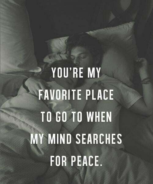 You Are My Favorite Place- Love Quotes