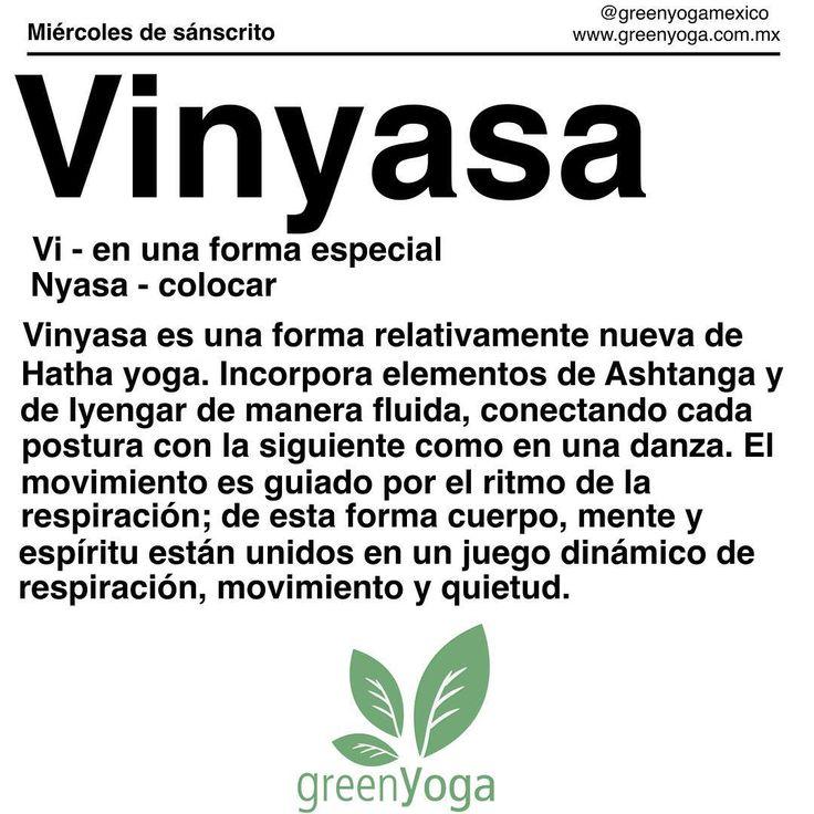 Hoy es miércoles de sánscrito y la palabra de hoy es #Vinyasa  Los invitamos a compartir en redes sociales sus imágenes, vídeos y pensamientos sobre el tema de hoy con los hashtags #miercolesdesanscrito y #greenyogamexico Namaste  #yoga #greenyoga #yogaphilosophy #sanskrit #vinyasa #filosofiayogui #yogastyles #estilosdeyoga #yogatodoslosdias #yogafueradelmat #flow #respiración #movimiento