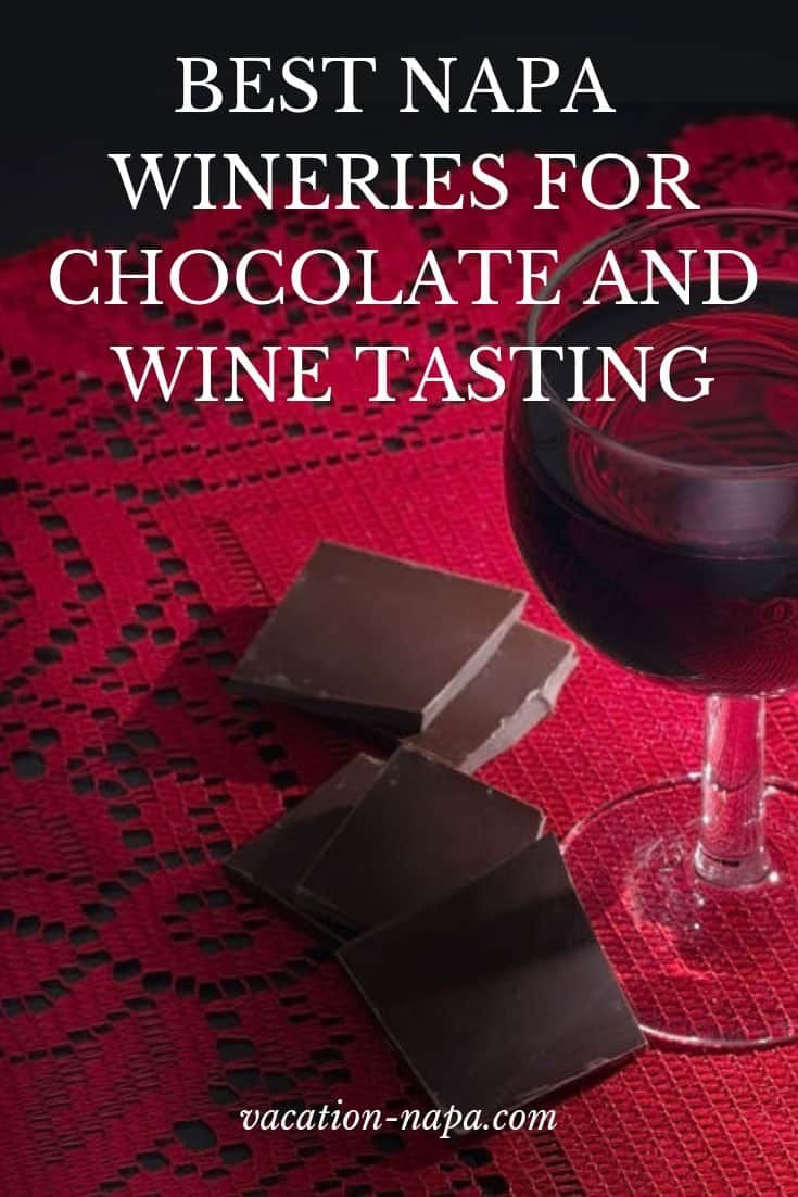 12 Best Chocolate And Wine Tasting In Napa Valley Wine Tasting Napa Valley Napa Valley Wineries
