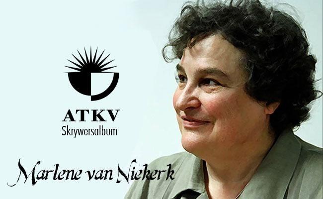 """""""Die hoogste geluk is om te skryf."""" Marlene van Niekerk se ATKV-Skrywersprofiel is nou volledig bygewerk."""
