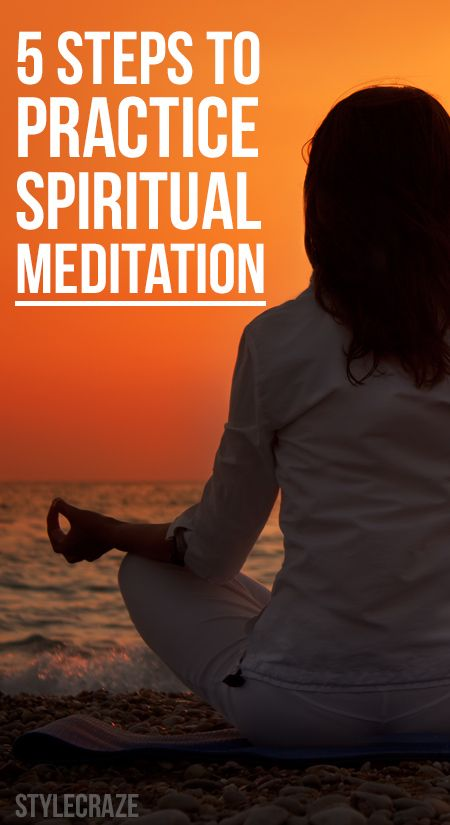 5 Simple Steps To Practice Spiritual Meditation : Meditation, and especially spiritual meditation, has many uses – it calms the mind and body; it heals emotional, mental and physical stress. It helps you achieve a higher level of consciousness and achieve self-realization.So wondering what this spiritual meditation is all about? Give a read and get ready to be amazed!