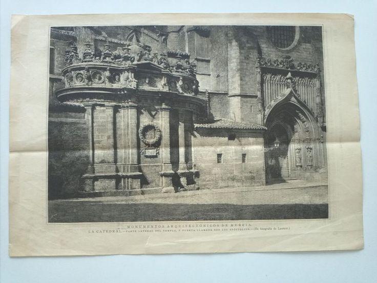 1885 Xilografía: Murcia La Catedral Parte Lateral y puerta de los Apóstoles   eBay