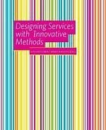 Designing services with innovative methods