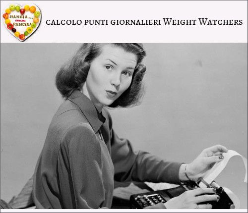 Calcolo punti giornalieri Weight Watchers Propoints