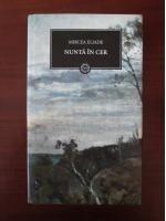 comperta: Mircea Eliade - Nunta in cer