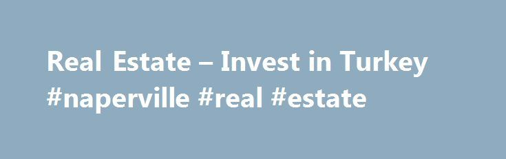 Real Estate – Invest in Turkey #naperville #real #estate http://real-estate.remmont.com/real-estate-invest-in-turkey-naperville-real-estate/  #investing in real estate # Real Estate Turkey has undergone a profound economic transformation over the past decade and its economic fundamentals are quite solid. It is the 17th largest economy in the world and the 6th largest economy in Europe, with a GDP of approximately USD 800 billion in 2014. The demand drivers of… Read More »The post Real Estate…
