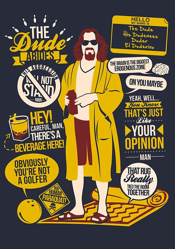 The Dude - The Big Lebowski - quote poster