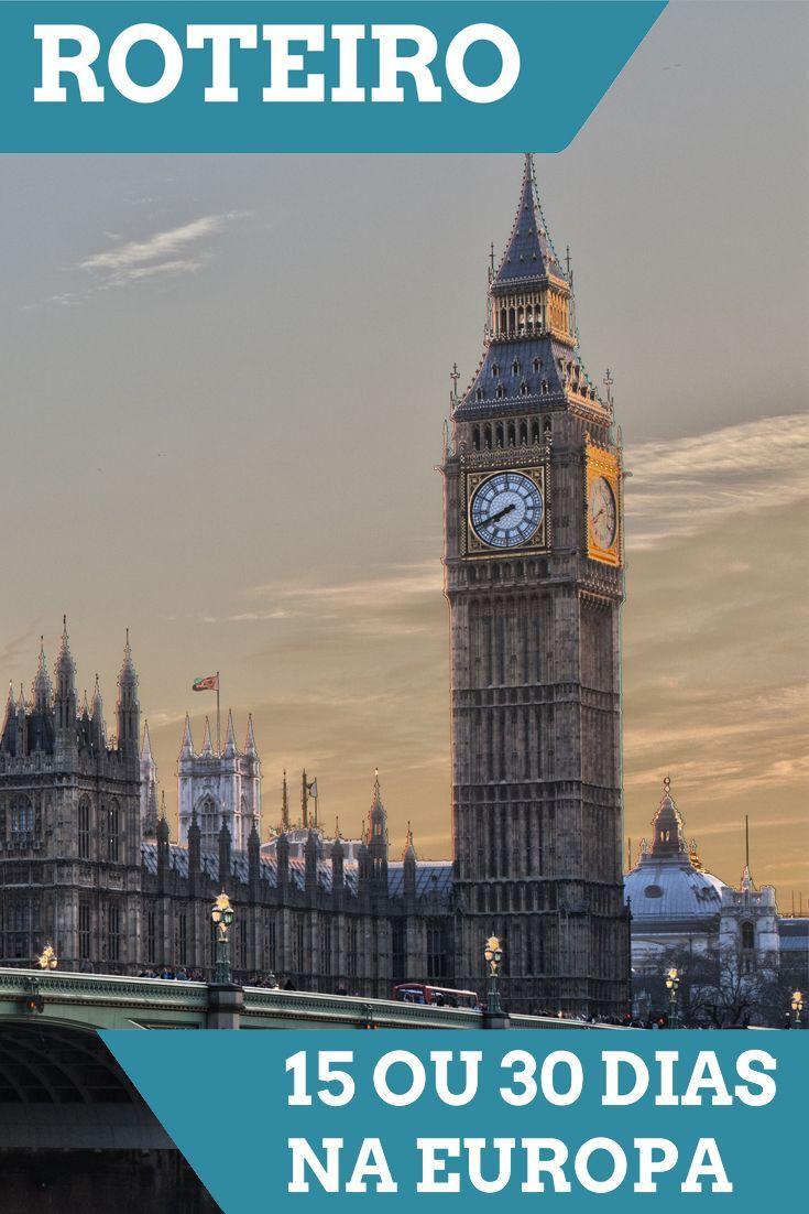 Roteiro 15 dias na Europa. Roteiro 30 dias na Europa. Roteiro mochilão Europa inverno e verão. Londres, Big Ben, Paris, Grécia, Bélgica, Turquia, Croácia, Itália.