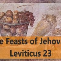 The Feasts Of Jehovah. Leviticus 23 by Looking for that blessed hope, on SoundCloud