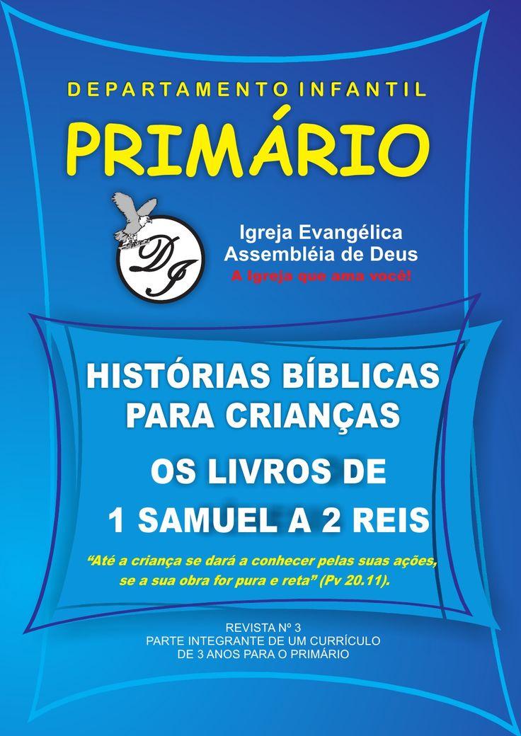 Histórias Bíblias para Crianças - Os Livros de 1 Samuel a 2 Reis - Disponível em…