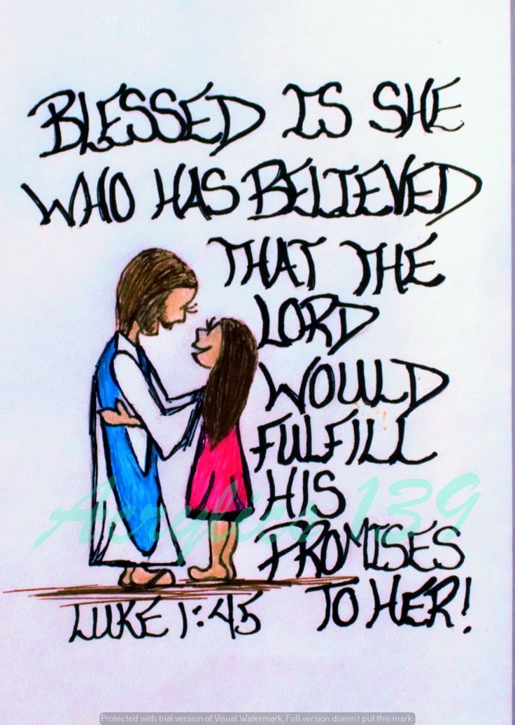 """""""Blessed is she who has believed that the Lord would fulfill his promises to her! Luke 1:45 (Scripture doodle of encouragement)"""