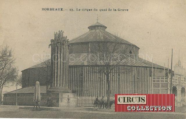 Circus collection: Le cirque du quai de la Grave Bordeaux début du 20...