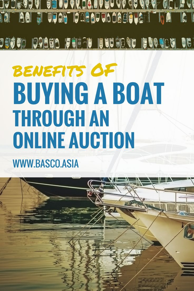Benefits of Buying a Boat through an Online Auction #boatsforsale