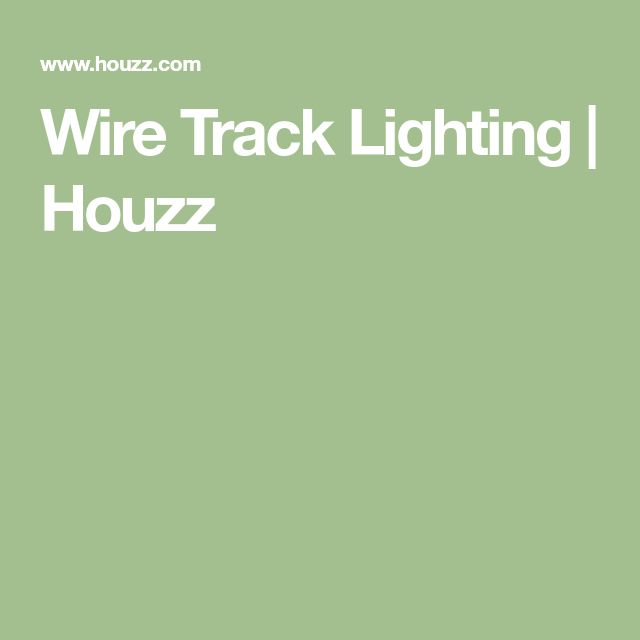 Wire Track Lighting | Houzz