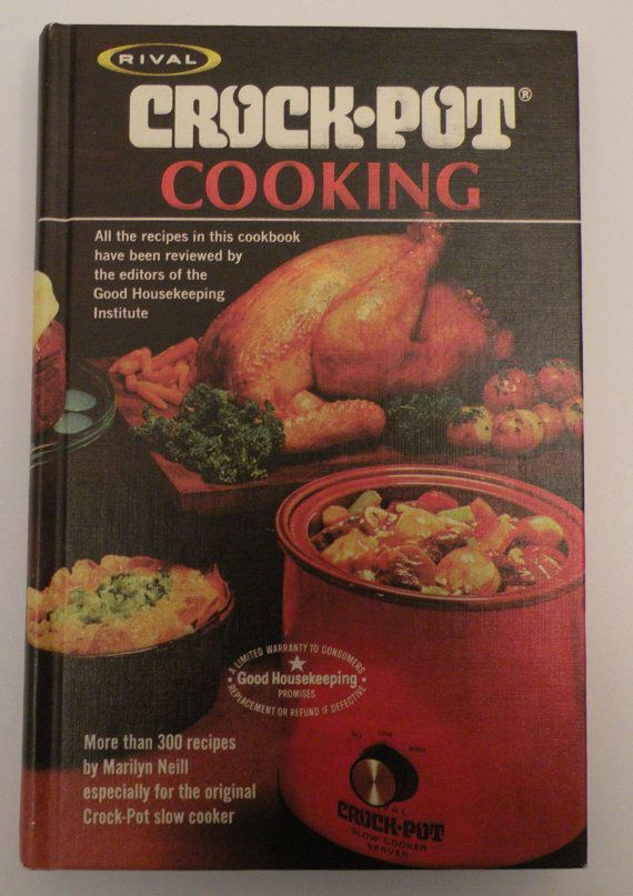 Rival Crock-Pot Cooking The original 1975 vintage cookbook by Marilyn Neill.