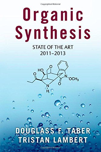 Download free Organic Synthesis: State of the Art 2011-2013 pdf