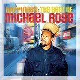 Happiness: The Best of Michael Rose [CD]