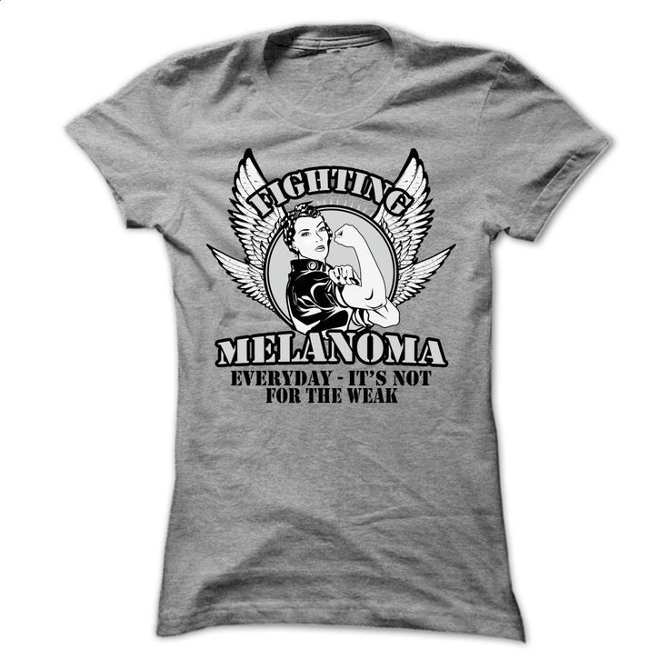 Weak Melanoma T Shirts, Hoodies, Sweatshirts - #printed t shirts #customize hoodies. ORDER NOW => https://www.sunfrog.com/LifeStyle/Weak--Melanoma-Ladies.html?60505