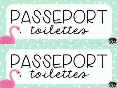 Passeport Toilettes - 2 versions - Collection Flamants - http://laclassedekarine.blogspot.ca/