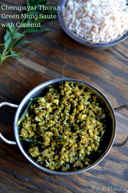 Cherupayar Thoran - Green Mung Saute with Coconut - Kerala Recipe Indian Recipe Vegetarian Vegan - Mirch Masala