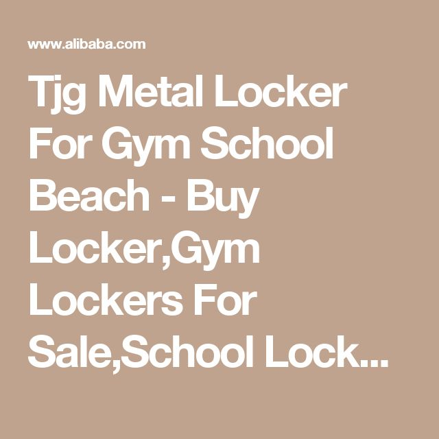 Tjg Metal Locker For Gym School Beach - Buy Locker,Gym Lockers For Sale,School Locker Product on Alibaba.com