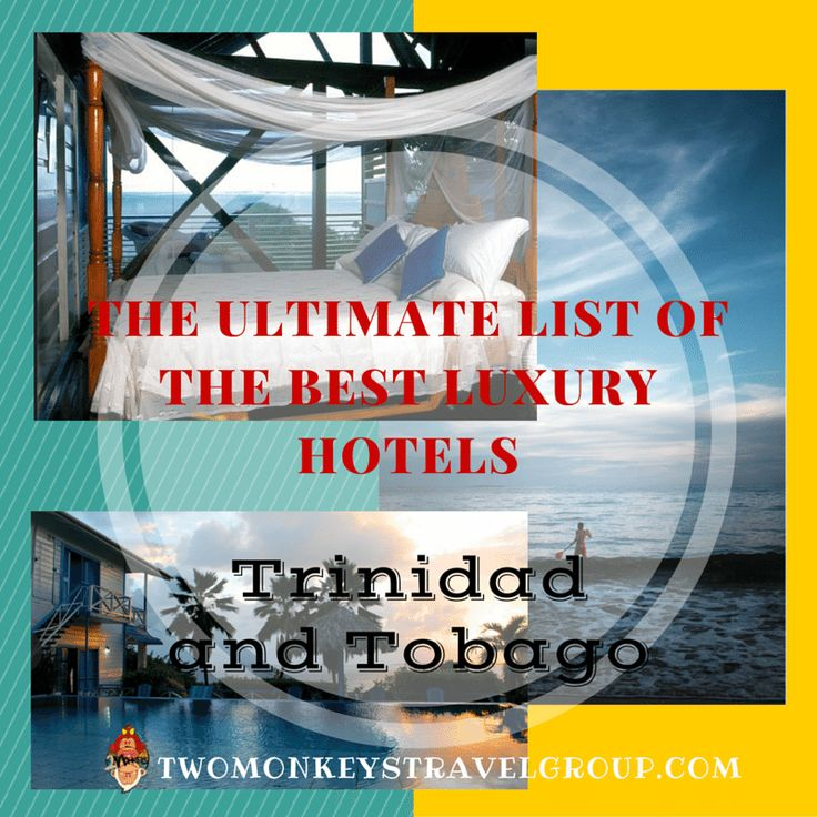 THE BEST LUXURY HOTELS IN TRINIDAD AND TOBAGO are listed in this article to give you essential information on where to stay in this twin island paradise nation. This ultimate list gives you great reasons to stay in these hotels, from value for money price range, location, amenitie