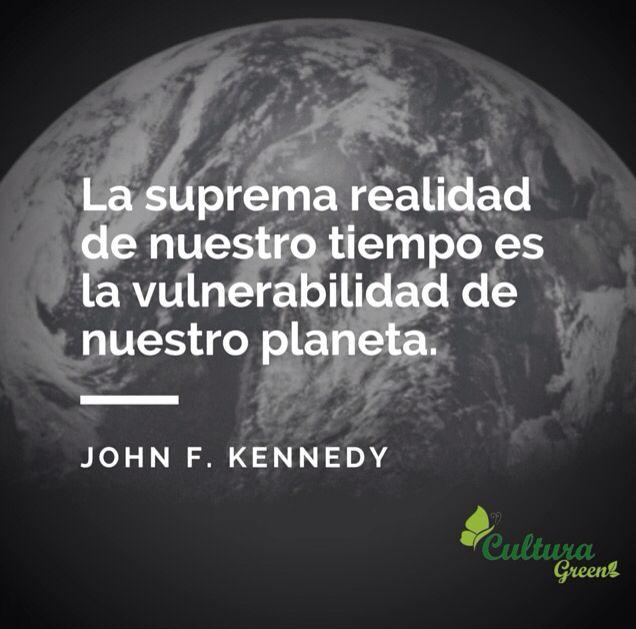 Ecofrase para reflexionar.. #CulturaGreen #environment