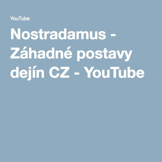 Nostradamus - Záhadné postavy dejín CZ - YouTube