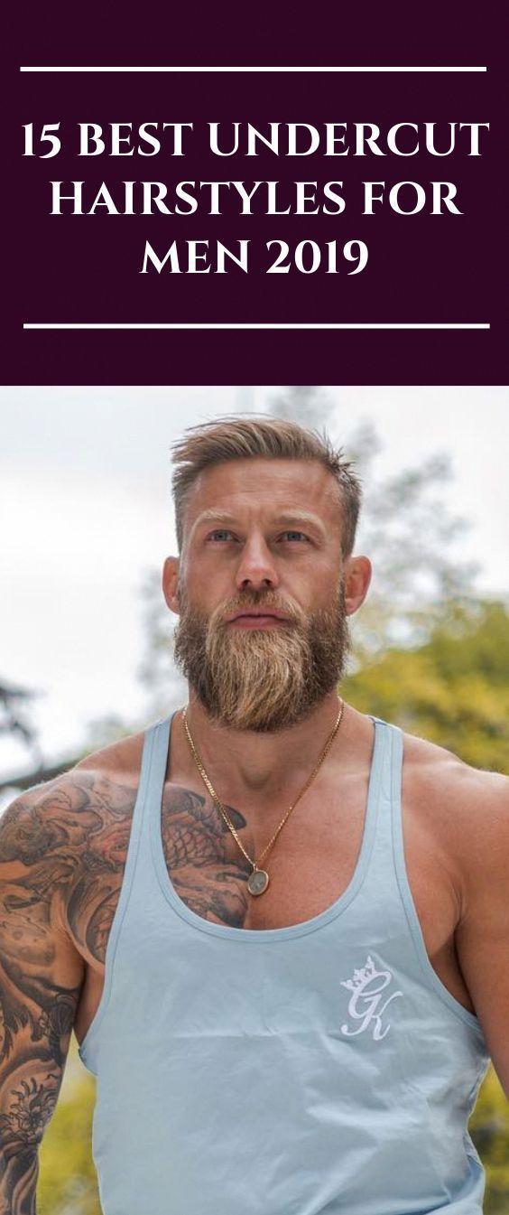 15 Best Undercut Frisuren für Männer 2019 #menhair #hairstyle #men #Undercuthair #menstyle