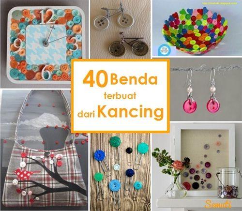 Rumah Semuti: 40 Benda yang Terbuat dari Kancing