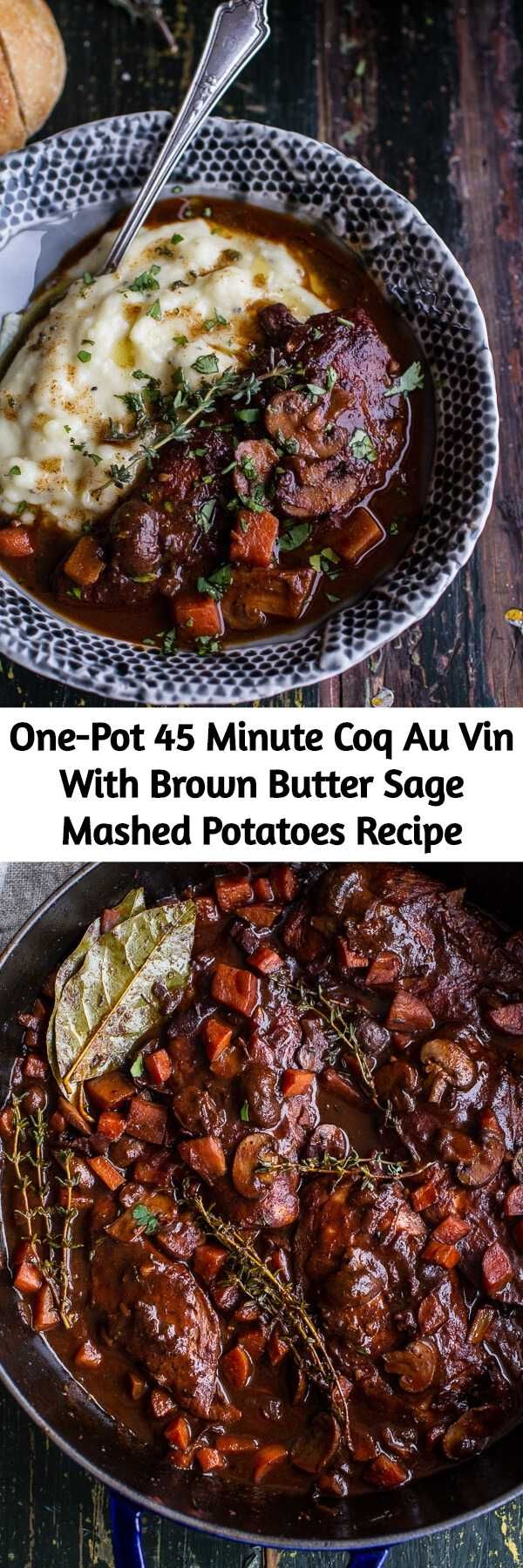 One-Pot 45 Minute Coq Au Vin With Brown Butter Sage Mashed Potatoes Recipe