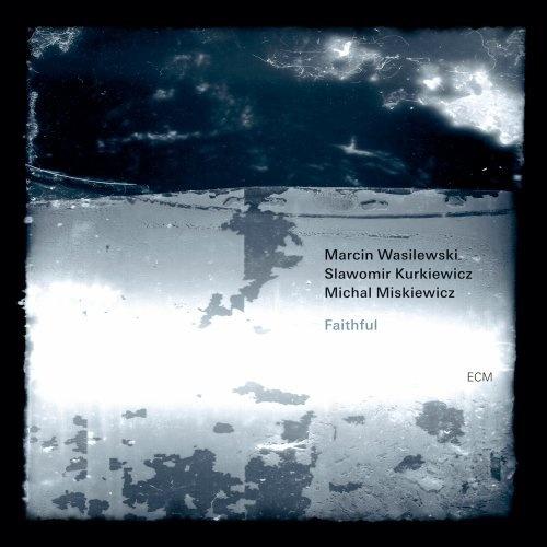 Marcin Wasilewski Trio - 2011 - Faithful