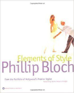 Elements of Style: From the Portfolio of Hollywood's Premier Stylist by Phillip Bloch http://www.amazon.com/dp/0756758939/ref=cm_sw_r_pi_dp_Q3zmub0WNZCKE