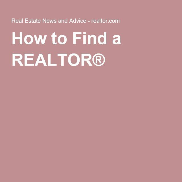 How to Find a REALTOR®