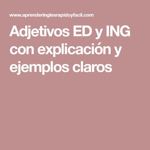 Adjetivos ED y ING con explicación y ejemplos claros
