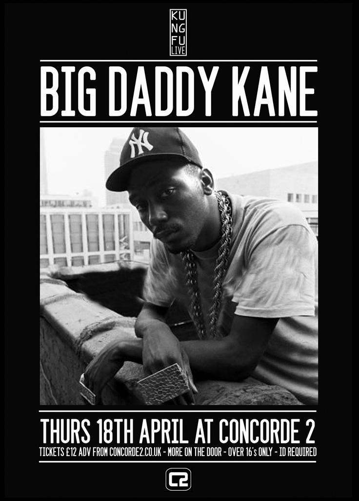 "Hip Hop Legend that is Big Daddy Kane will be LIVe at Concorde2 on Thurs 18th April! As a powerful figure in the rap game, Kane has collaborated with many artists such as Kool G Rap, Masta Ace and Craig G on the Marley Marl produced ""Symphany."" Don't miss out, Tickets are selling fast! £12 adv (click the image to buy now)!"